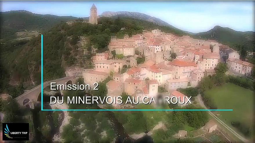 Liberty Trip vous emmène du Minervois au Caroux en Haut-Languedoc dans la Région Occitanie @Occcitanie @GaellePOIRION #LibertyTrip